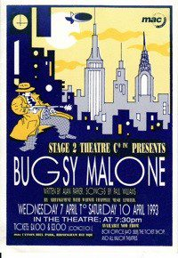 91. Bugsy Malone 7th - 10th Apr 1993